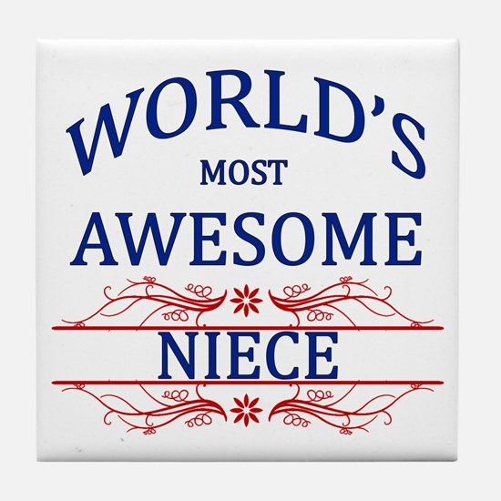 World's Most Awesome Niece Tile Coaster