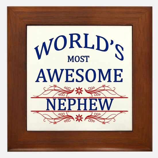 World's Most Awesome Nephew Framed Tile