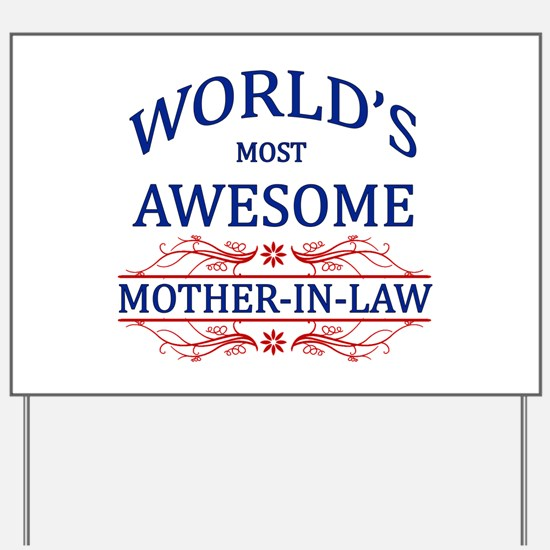 World's Most Awesome Mother-in-Law Yard Sign