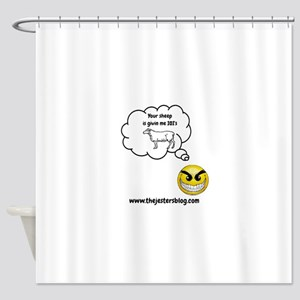 Your Sheep Is Giving Me IOIs Shower Curtain
