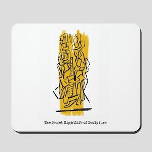 The Secret Nightlife of Sculpture Mousepad