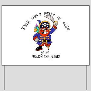 Peg Leg Pirate Yard Sign