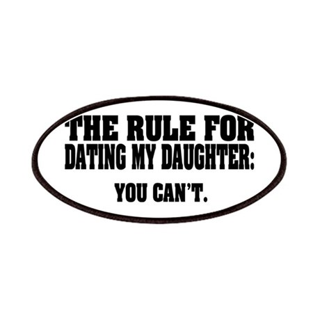 Rule For Dating My Daughter: Patches