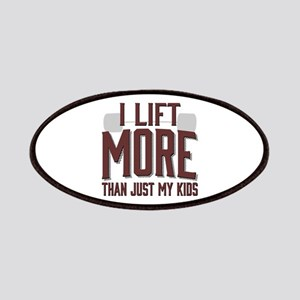 I Lift More than Just My Kids Patches