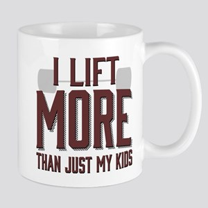 I Lift More than Just My Kids Mug