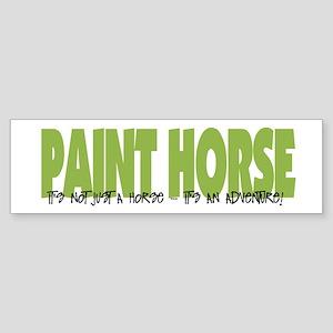 Paint Horse IT'S AN ADVENTURE Bumper Sticker