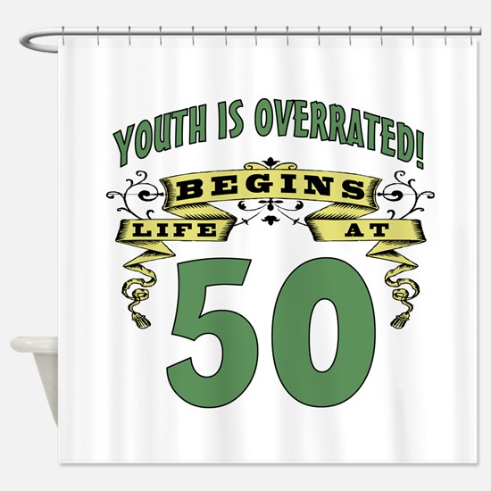 Life Begins At 50 Shower Curtain