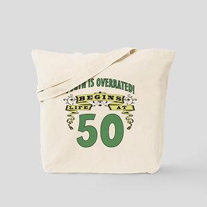 Life Begins At 50 Tote Bag