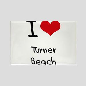 I Love TURNER BEACH Rectangle Magnet