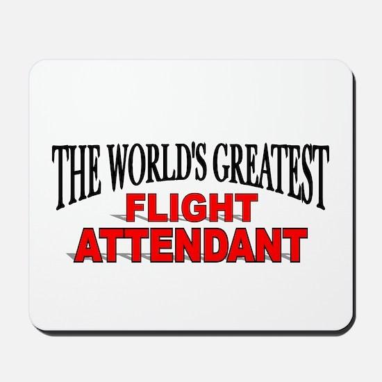"""The World's Greatest Flight Attendant"" Mousepad"