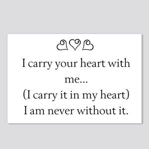 I CARRY YOUR HEART WITH ME Postcards (Package of 8