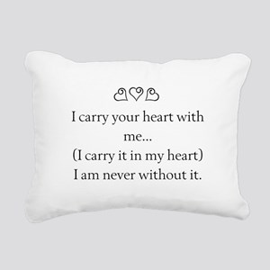 I CARRY YOUR HEART WITH ME Rectangular Canvas Pill