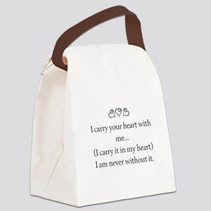 I CARRY YOUR HEART WITH ME Canvas Lunch Bag