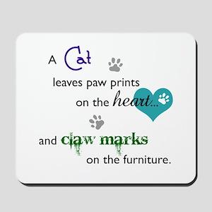A cat leaves paw prints... Mousepad