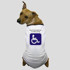 My girlfriend ALWAYS... Dog T-Shirt