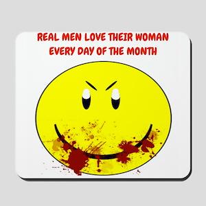 Real Men Love Their Woman... Mousepad
