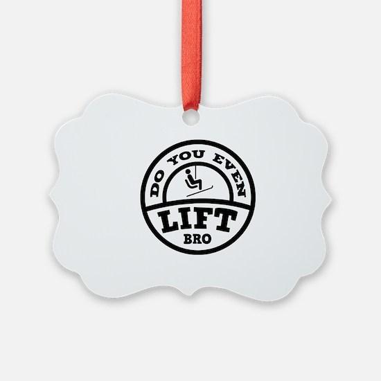 Do You Even Lift Bro? Ornament