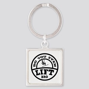 Do You Even Lift Bro? Square Keychain
