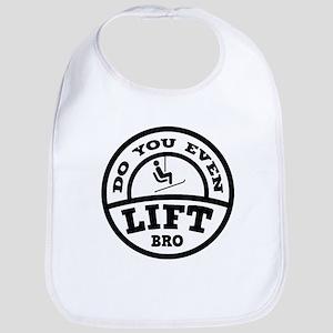 Do You Even Lift Bro? Bib