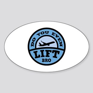 Do You Even Lift Bro? Sticker (Oval)