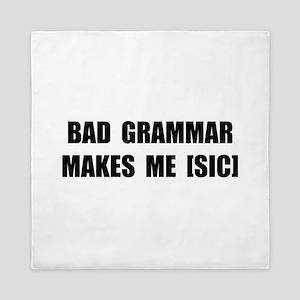 Bad Grammar Queen Duvet