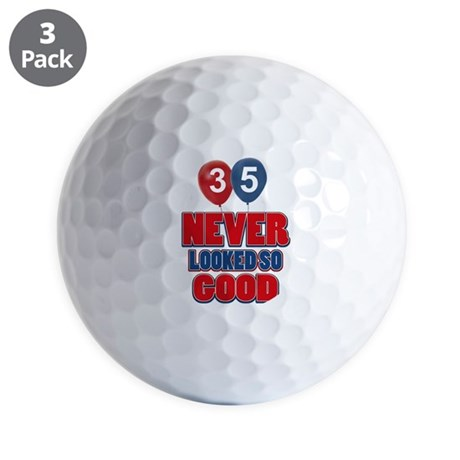 35 never looked so good Golf Balls