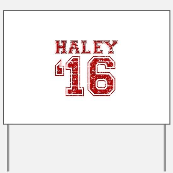 Haley 2016 Yard Sign