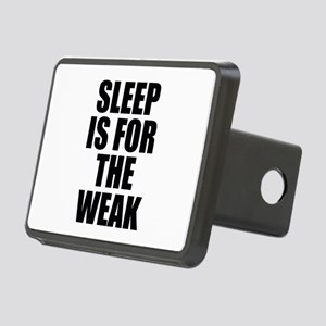 Sleep Is For The Weak Rectangular Hitch Cover
