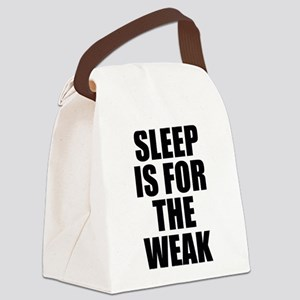Sleep Is For The Weak Canvas Lunch Bag