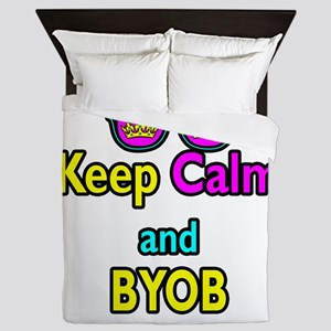 Crown Sunglasses Keep Calm And BYOB Queen Duvet