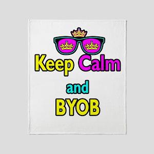 Crown Sunglasses Keep Calm And BYOB Throw Blanket