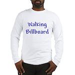 Walking Billboard Long Sleeve T-Shirt