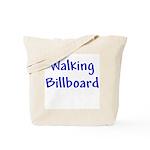 Walking Billboard Tote Bag