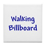 Walking Billboard Tile Coaster