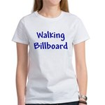 Walking Billboard Women's Classic White T-Shirt