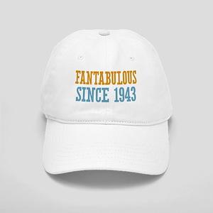 Fantabulous Since 1943 Cap