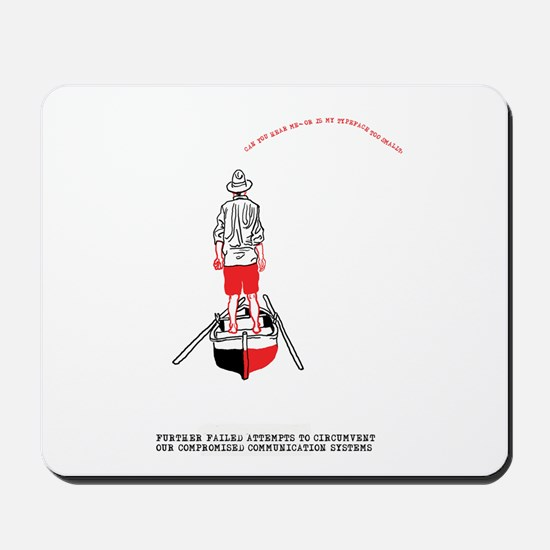 Can You Hear Me? Mousepad