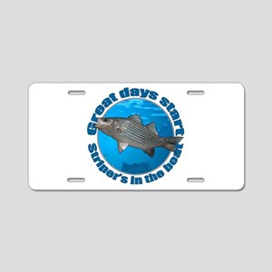 Great days start with stripers Aluminum License Pl