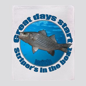 Great days start with stripers Throw Blanket