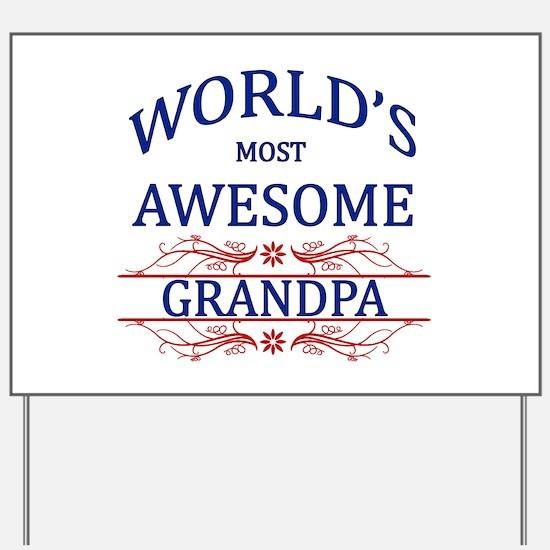 World's Most Awesome Grandpa Yard Sign