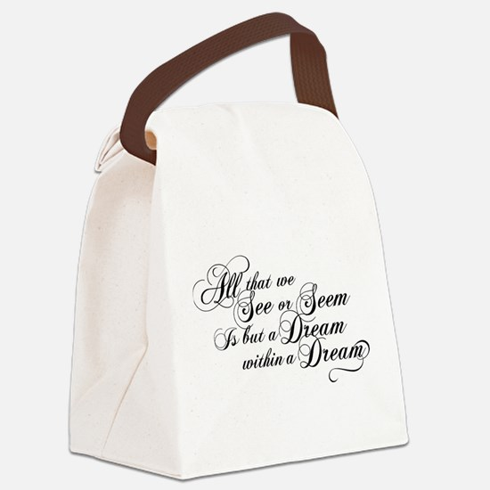 Dream Within A Dream Canvas Lunch Bag
