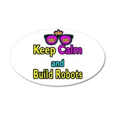 Crown Sunglasses Keep Calm And Build Robots Wall Sticker