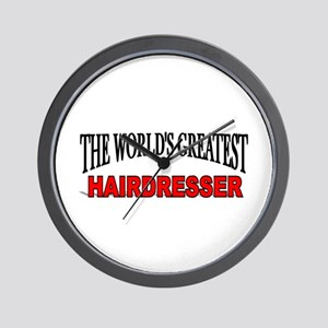 """""""The World's Greatest Hairdresser"""" Wall Clock"""