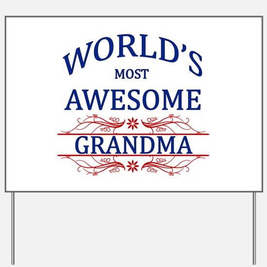 World's Most Awesome Grandma Yard Sign