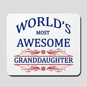 World's Most Awesome Granddaughter Mousepad