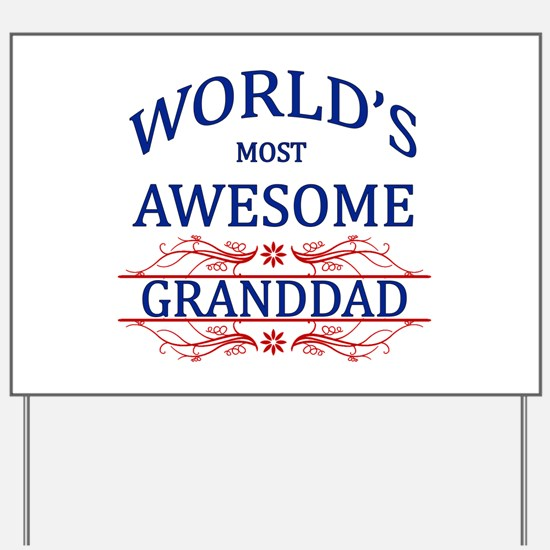 World's Most Awesome Granddad Yard Sign