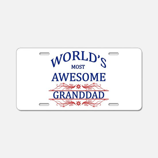 World's Most Awesome Granddad Aluminum License Pla