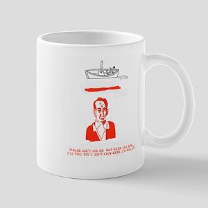 Please Don't Ask Me Mug
