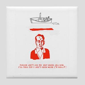 Please Don't Ask Me Tile Coaster