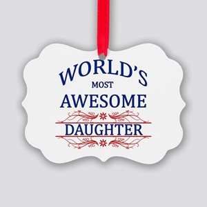 World's Most Awesome Daughter Picture Ornament